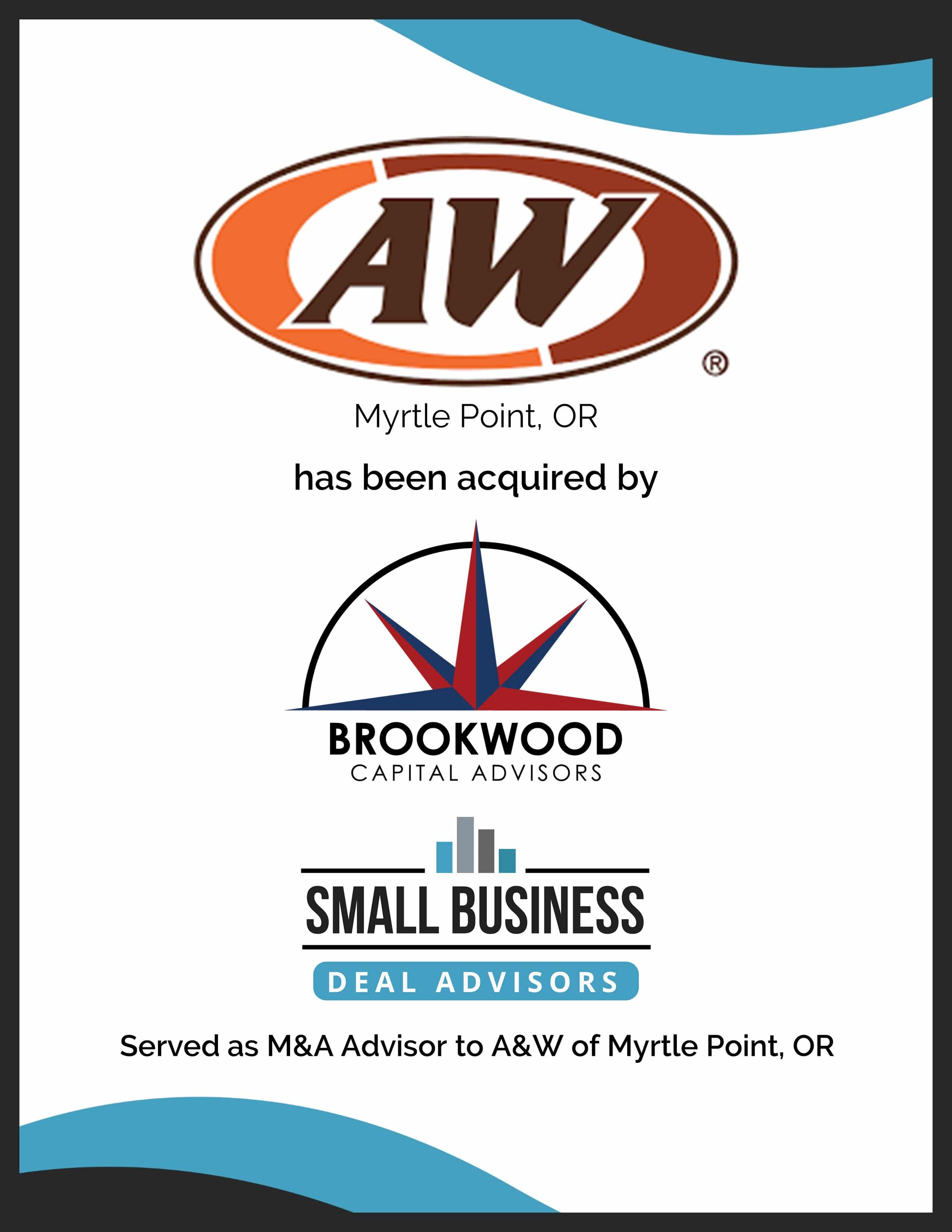 A&W Myrtle Point OR acquired by Brookwood Capital Advisors